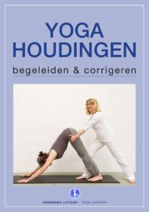 Yogahoudingen Begeleiden en Corrigeren - Annemiek Latour